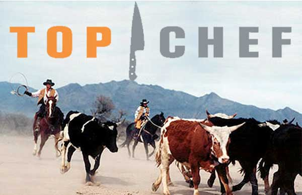 top chef cowboys How to Be On Top Chef