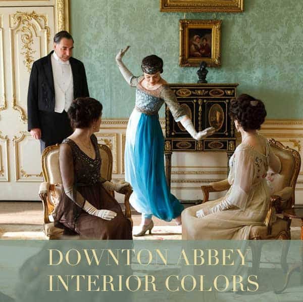 Interior Colors of Downton Abbey