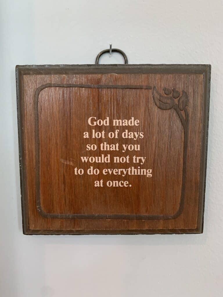 2 Plaque God made a lot of Days